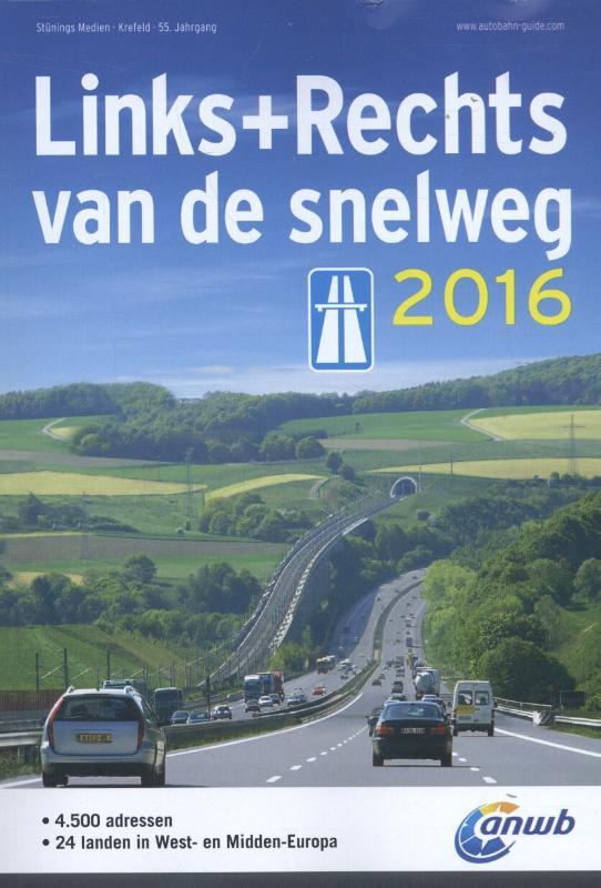 Accomodatiegids Links en rechts van de snelweg Europa 2016   ANWB