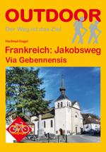 Wandelgids Frankreich: Jakobsweg, Via Gebennensis & Via Podiensis    Conrad Stein   Birgit Götzmann,Hartmut Engel
