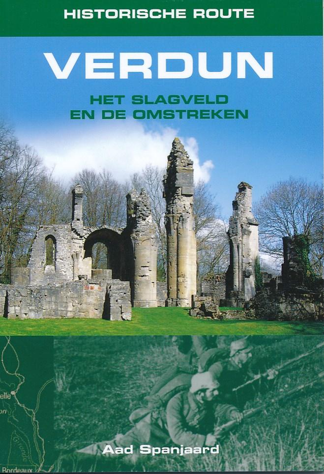 Reisgids Historische route Verdun   Elmar   A. Spanjaard