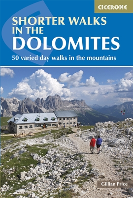 Wandelgids Shorter Walks in the Dolomites - Dolomieten   Cicerone   Gillian Price