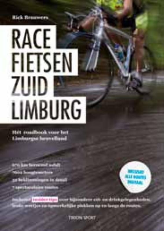Fietsgids Racefietsen Zuid-Limburg   Tirion sport   Brauwers