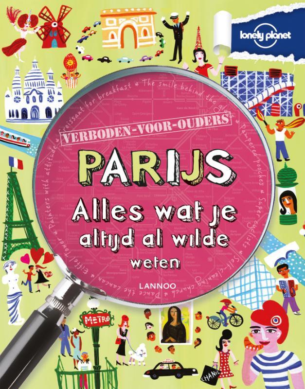 Kinderreisgids Lonely Planet verboden voor ouders - Parijs   Lannoo