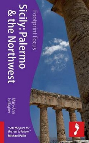 Reisigids Sicily: Palermo and the Northwest - Sicilië   Footprint   Mary-Ann Gallagher