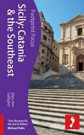 Reisgids Sicily: Catania and the Southeast - Sicilië   Footprint   Mary-Ann Gallagher