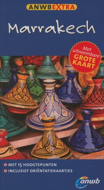 Reisgids Marrakech - Marrakesh   ANWB Extra