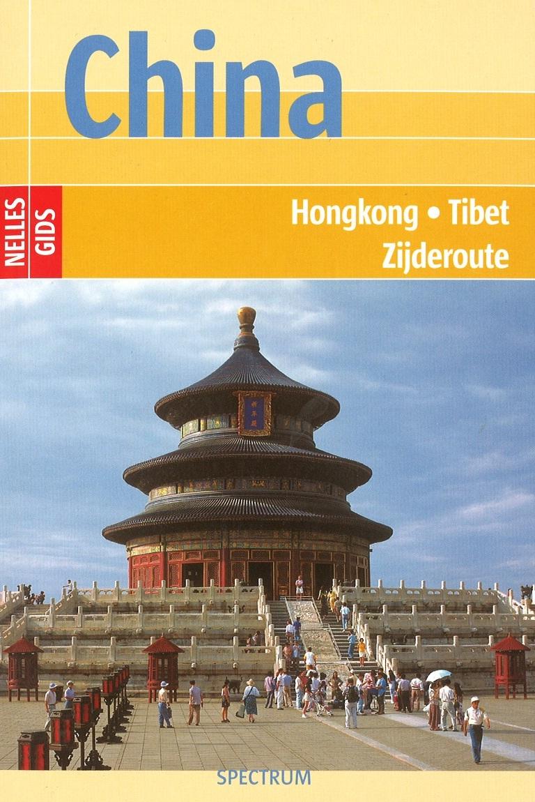 Reisgids China - Hongkong - Tibet - Zijderoute   Nelles