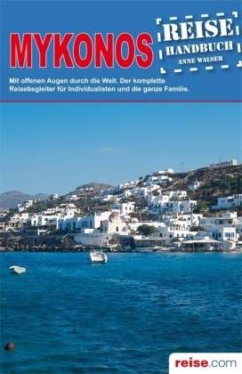 Reisgids Mykonos   Unterwegs Verlag