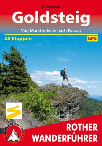 Wandelgids Goldsteig - Von Marktredwitz nach Passau   Rother