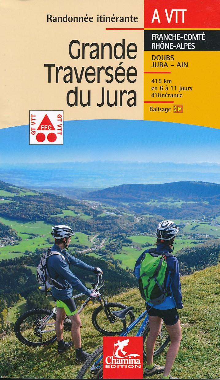 Fietsgids La Grande Traversée du Jura à VTT   Chamina