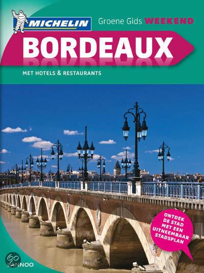 Reisgids Bordeaux weekend   Michelin