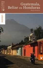 Reisgids Guatemala, Honduras en Belize Dominicus   Gottmer
