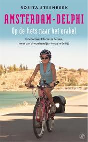 Reisverhaal Amsterdam-Delphi - Rosita Steenbeek   Arbeiderspers