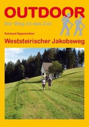 Wandelgids Weststeirischer Jakobsweg - Oostenrijk   Conrad Stein Verlag   Reinhard Dippelreither