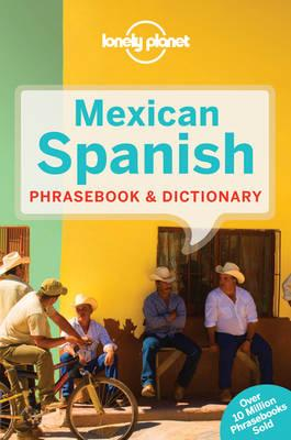 Woordenboek Mexican Spanish Phrasebook taalgids   Lonely Planet   LONELY PLANET,Lonely Planet Publications