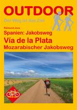 Wandelgids Spanje: Jakobsweg Vía de la Plata, Mozarabischer Jakobsweg   Conrad Stein Verlag   Raimund Joos, Michael Kasper