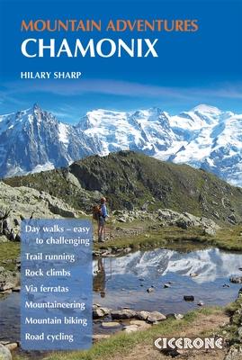 Klimgids Chamonix Mountain Adventures   Cicerone    Hilary Sharp