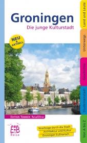 Reisgids Groningen - Die junge Kulturstadt (Duits)   Ed. Temmen