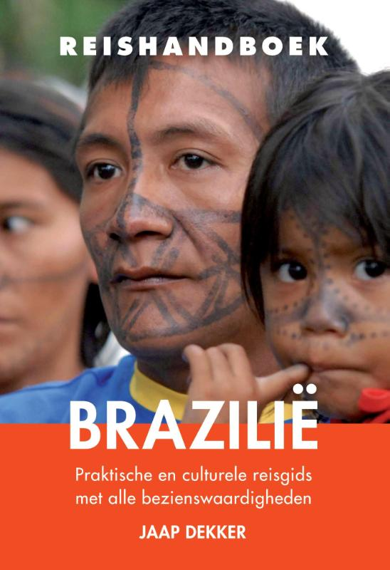 Reisgids Reishandboek Brazilië   Elmar   J. Dekker