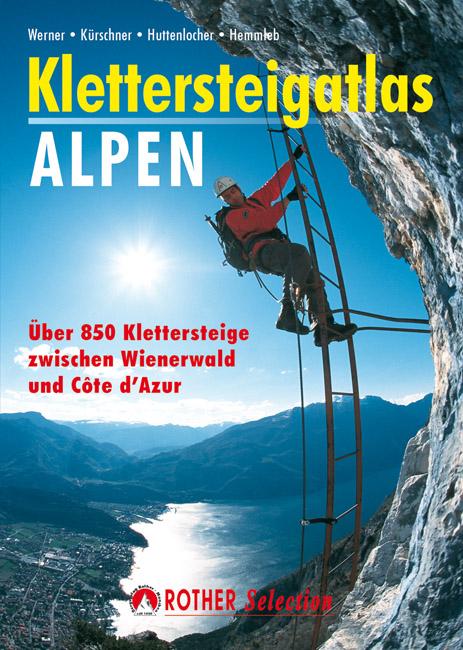 Klimgids Klettersteigatlas Alpen   Rother   Paul Werner