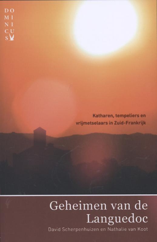 Reisgids Geheimen van de Languedoc   Dominicus thema   David Scherpenhuizen,Nathalie van Koot