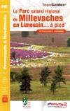 Wandelgids le Parc naturel régional de Millevaches en Limousin à pied   FFRP ref PN 17