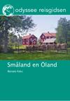 Reisgids Småland en Öland - Smaland en Oland   Odyssee Reisgidsen
