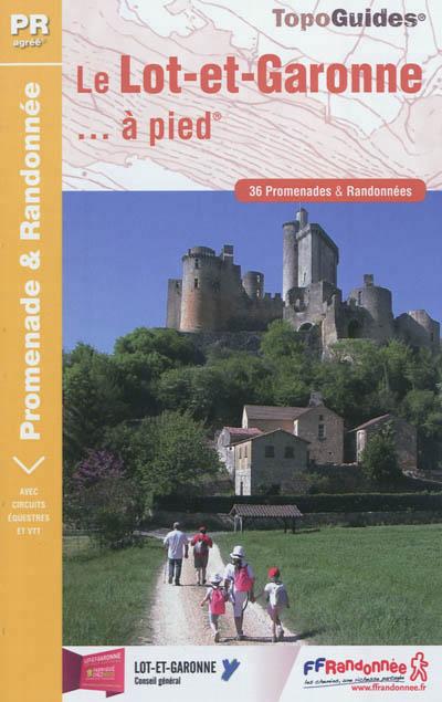 Wandelgids Le Lot-et-Garonne… à pied   FFRP D047