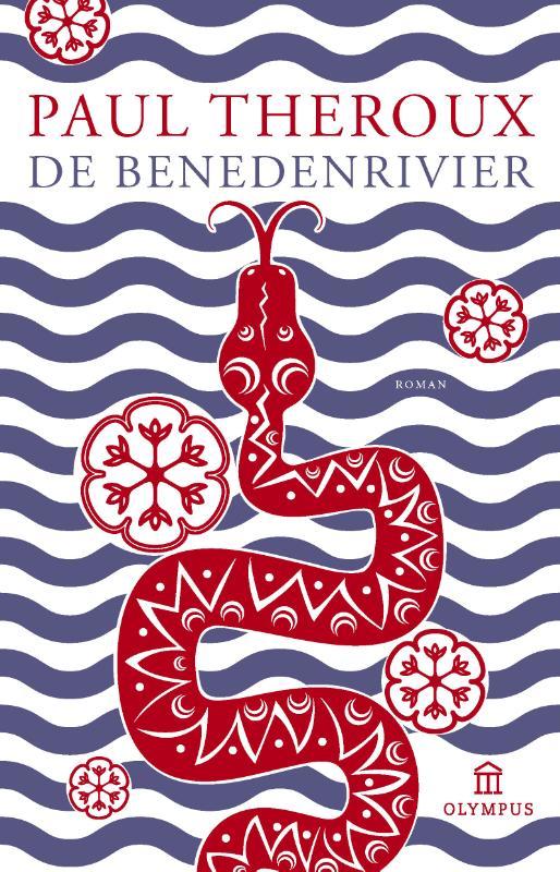 Reisverhaal Roman De Benedenrivier   Paul Theroux   P. Theroux