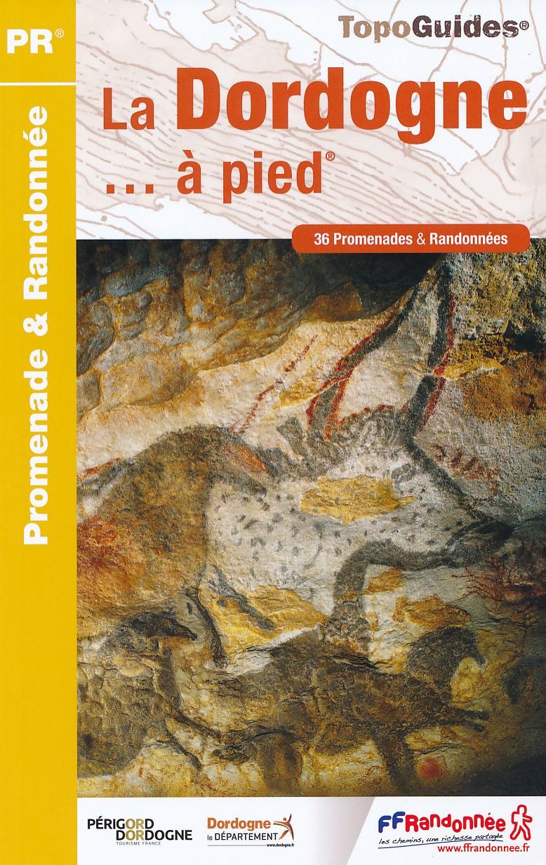 Wandelgids D024 La Dordogne a Pied   FFRP