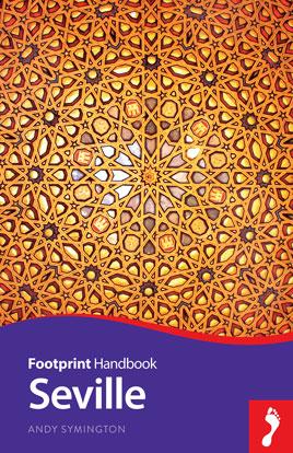 Reisgids Sevilla - Seville  Handbook   Footprint   Andy Symington