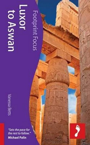 Reisgids Egypte: Luxor to Aswan   Footprint Focus   Vanessa Betts