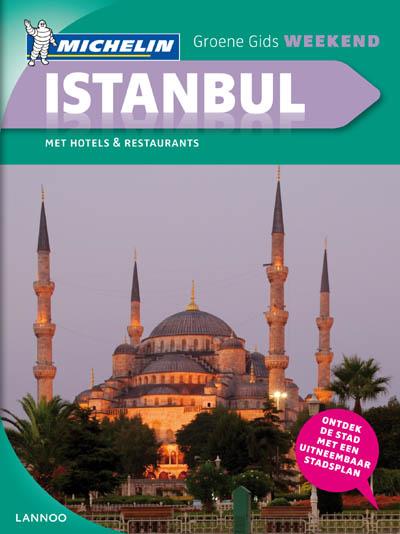 Reisgids Istanbul Groene Gids Weekend   Michelin   Bert Verpoest,Anne Teffo