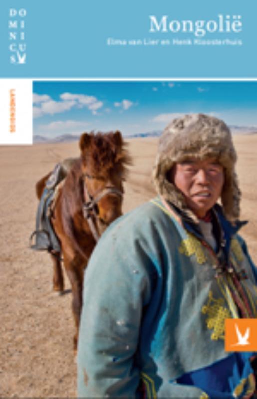 Reisgids Mongolië - Mongolie   Dominicus   Elma van Lier,Henk Kloosterhuis