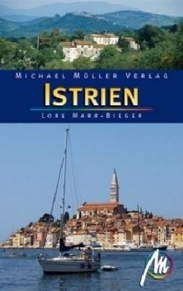 Reisgids Istrië - Istrien   Michael Muller Verlag   Lore Marr-Bieger