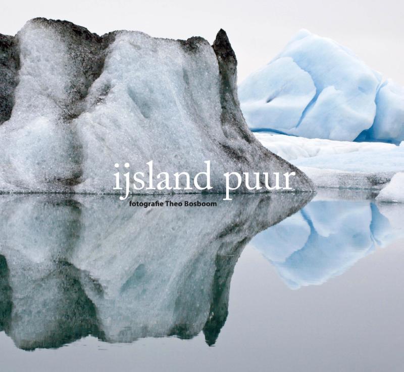 Fotoboek IJsland puur   Theo Bosboom