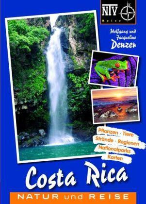 Natuurreisgids Costa Rica - natur und reise   NTV verlag