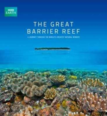 Fotoboek The Great Barrier Reef: a journey through the world's greatest natural wonder   BBC