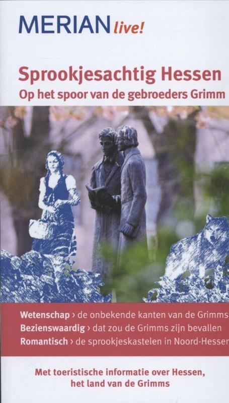 Reisgids Sprookjesachtig Hessen - Op het spoor van de gebroeders Grimm   Merian live