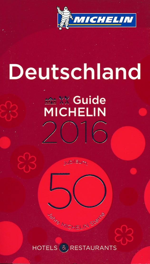 Hotel en restaurant Gids Deutschland - Duitsland rode gids 2016   Michelin