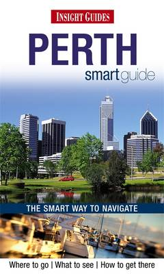 Reisgids Perth Insight Smart Guide   Insight Guides    Insight Guides
