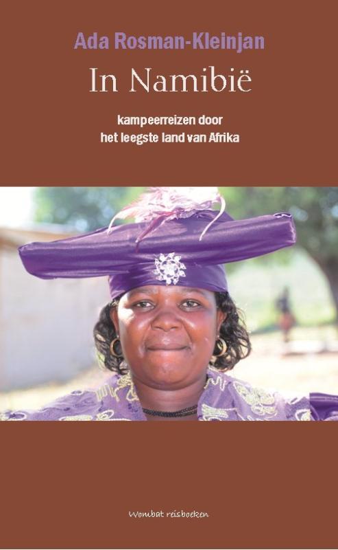 Reisverhaal Namibië. Kampeerreizen door het leegste land van Afrika - Ada Rosman-Kleinjan   Wombat reisboeken   Ada Rosman