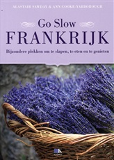 Reisgids Go slow Frankrijk   Alastair Sawdays   Alastair Sawday,Ann Cooke-Yarborough