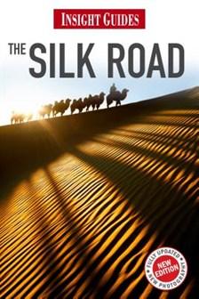 Reisgids  De zijderoute - Silk Road   Insight guide (Engels)   Andrew Forbes,Chris Bradley,Bradley Mayhew,Sophie Ibbotsen