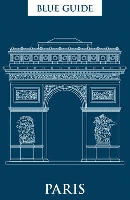 Reisgids Paris - Parijs   Blue Guides   Delia Gray-Durant