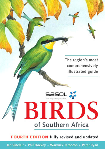Vogelgids Sasol Birds of Southern Africa   Sasol   Ian Sinclair