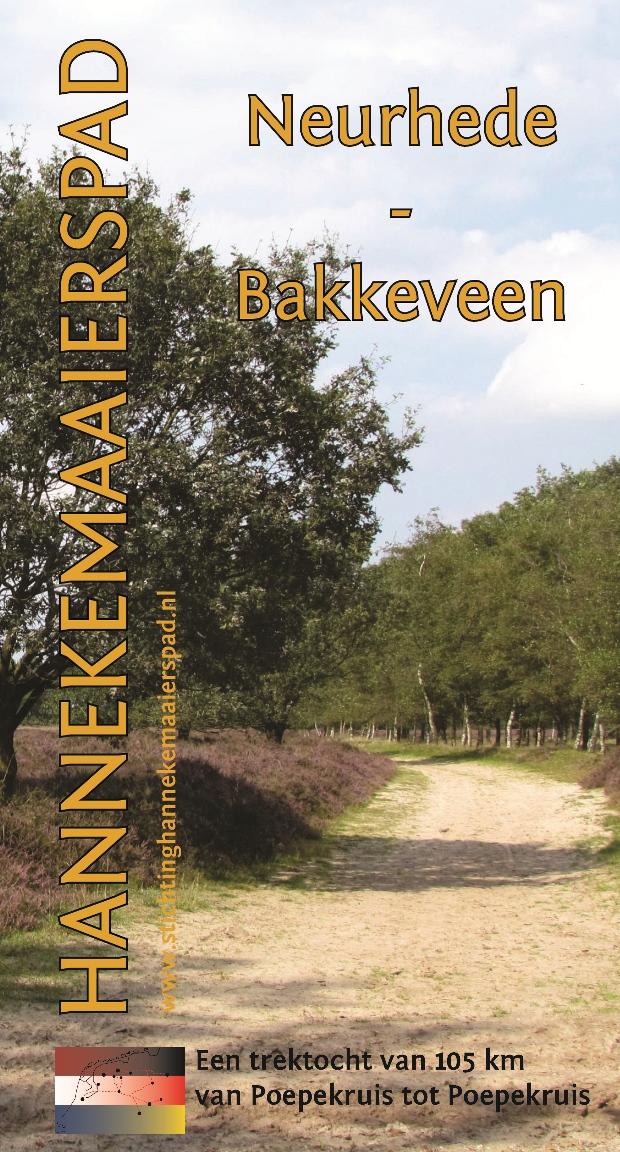 Wandelgids Hannekemaaierspad: Neurhede - Bakkeveen   Stichting Hannekemaaierspad