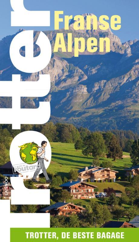 Reisgids Trotter Franse Alpen   Lannoo