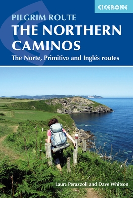 Wandelgids Santiago de Compostela - The Northern Caminos   Cicerone   Dave Whitson,Laura Perazzoli