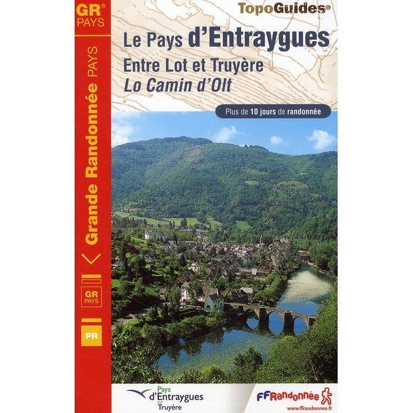 Wandelgids 1200 Le Pays d'Entraygues - entre Lot et Truyère   FFRP