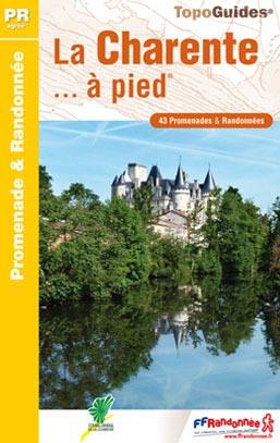 Wandelgids D016 La Charente... à pied   FFRP